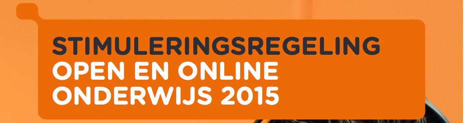 Stimuleringsregeling Open en Online Onderwijs 2015