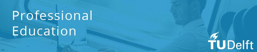 TU Delft introduces online courses for professionals