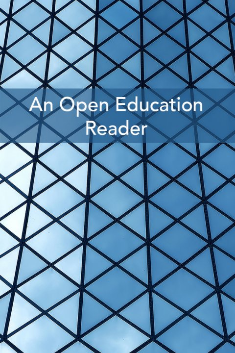 An Open Education Reader